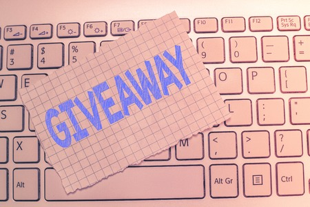 Writing note showing Giveaway. Business photo showcasing thing that is given free often for promotional purposes No charge.