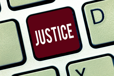 Word writing text Justice. Business concept for Quality of being just impartial or fair Administration of law rules.