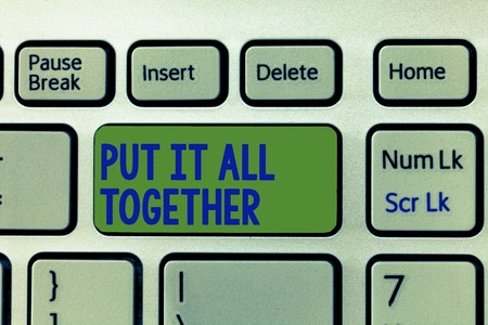 Writing note showing Put It All Together. Business photo showcasing Join Collectively Unified Integrated Linked Merge.