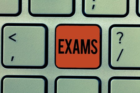 Text sign showing Exams. Conceptual photo test of a specified kind to prove your strength and weakness.
