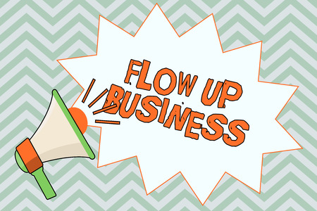 Writing note showing  Flow Up Business. Business photo showcasing money that is moving in and out of your companies.
