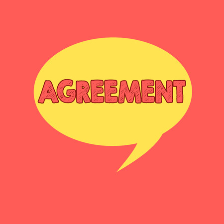 Handwriting text writing Agreement. Concept meaning harmony or accordance in opinion or feeling negotiated positively Speech Bubble Oval Shaped in Solid Color Circular Text Space with Tail