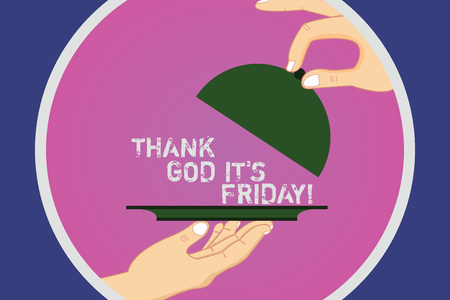 Photo pour Text sign showing Thank God It S Is Friday. Conceptual photo Start of the end of the week be cheerful enjoy Hu analysis Hands Serving Tray Platter and Lifting the Lid inside Color Circle - image libre de droit