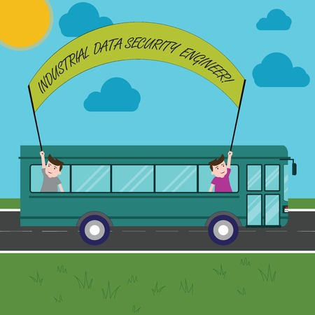 Text sign showing Industrial Data Security Engineer. Conceptual photo Technology network system engineering Two Kids Inside School Bus Holding Out Banner with Stick on a Day Trip