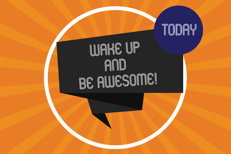 Foto de Word writing text Wake Up And Be Awesome. Business concept for Rise up and Shine Start the day Right and Bright Folded 3D Ribbon Strip inside Circle Loop on Halftone Sunburst photo - Imagen libre de derechos