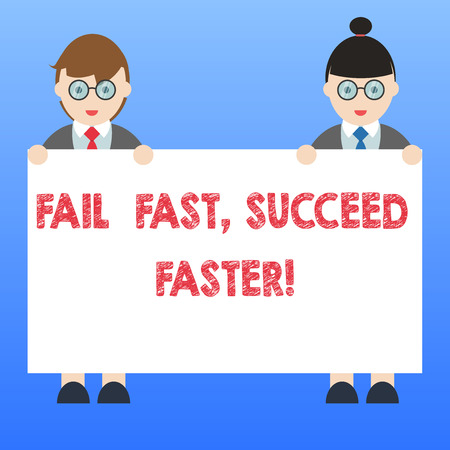 Handwriting text Fail Fast Succeed Faster. Concept meaning Do not give up keep working on it to achieve Male and Female in Uniform Standing Holding Blank Placard Banner Text Space