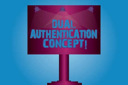 Photo pour Writing note showing Dual Authentication Concept. Business photo showcasing Need two types of credentials for authentication Blank Lamp Lighted Color Signage Outdoor Ads photo Mounted on One Leg - image libre de droit
