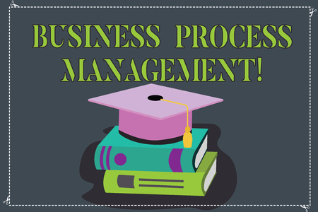 Writing note showing Business Process Management. Business photo showcasing Discipline of improving a business process Color Graduation Hat with Tassel 3D Academic cap on Books