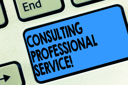 Text sign showing Consulting Professional Service. Conceptual photo Seek expert opinion about business decision Keyboard key Intention to create computer message pressing keypad ideaの写真素材