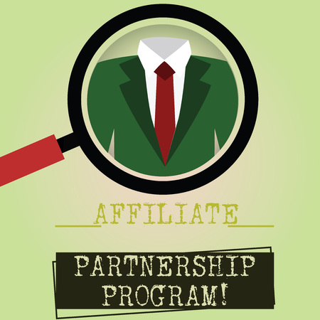Writing note showing Affiliate Partnership Program. Business photo showcasing jointly promote each others products Magnifying Glass Enlarging a Tuxedo and Label Tag Below
