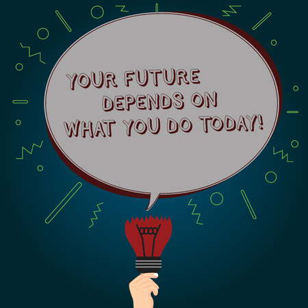 Conceptual hand writing showing Your Future Depends On What You Do Today. Business photo text Make the right actions now Oval Speech Bubble Above a Broken Bulb with Failed Idea icon