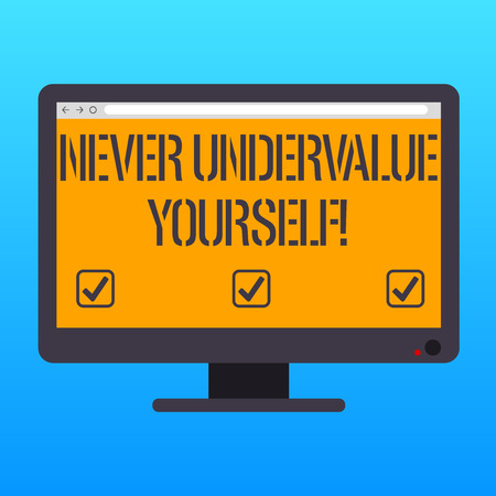 Foto für Handwriting text writing Never Undervalue Yourself. Concept meaning Certainly not underestimate your real worth Blank Computer Desktop Monitor Color Screen Mounted with Progress Bar - Lizenzfreies Bild