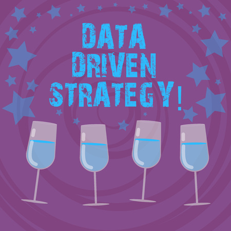 Conceptual hand writing showing Data Driven Strategy. Business photo text decisions based on data analysis and interpretation Filled Cocktail Wine with Scattered Stars Confetti Stemware
