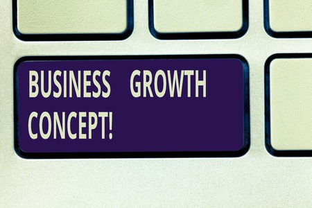 Text sign showing Business Growth Concept. Conceptual photo process of improving some measure of success Keyboard key Intention to create computer message pressing keypad idea