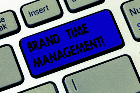 Word writing text Brand Time Management. Business concept for Increase the apparent value of a product line overtime Keyboard key Intention to create computer message pressing keypad idea