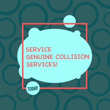 Text sign showing Service Genuine Collision Services. Conceptual photo Auto car crash good great services Asymmetrical Blank Oval photo Abstract Shape inside a Square Outline