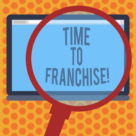 Writing note showing Time To Franchise. Business photo showcasing authorization by company make carry commercial activities Magnifying Glass Enlarging Tablet Blank Color Screen photo text Space