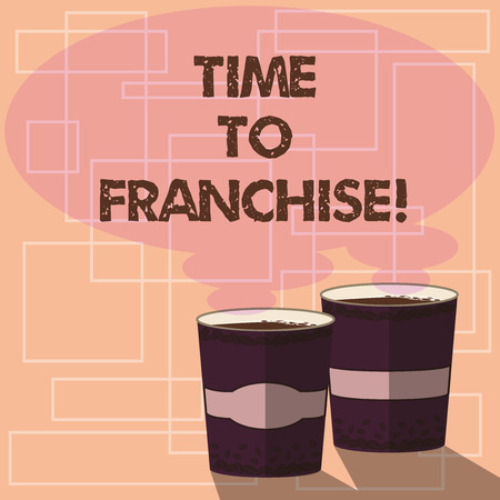 Word writing text Time To Franchise. Business concept for authorization by company make carry commercial activities Two To Go Cup with Beverage and Steam icon Blank Speech Bubble photo
