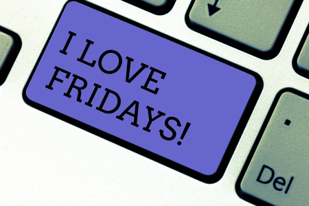 Photo pour Conceptual hand writing showing I Love Fridays. Business photo showcasing Affection for the start of the weekend enjoy days off Keyboard key Intention to create computer message idea - image libre de droit