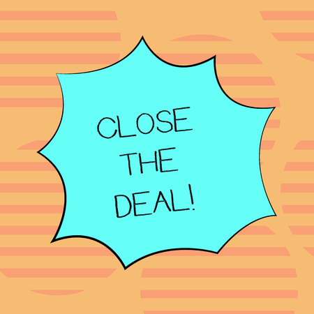 Foto de Word writing text Close The Deal. Business concept for Agreement for business Successful working on a team Blank Color Explosion Blast Scream Speech Bubble photo for Promotion Ads - Imagen libre de derechos
