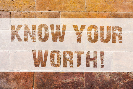 Foto für Text sign showing Know Your Worth. Conceptual photo Be aware of demonstratingal value Deserved income salary benefits Brick Wall art like Graffiti motivational call written on the wall - Lizenzfreies Bild