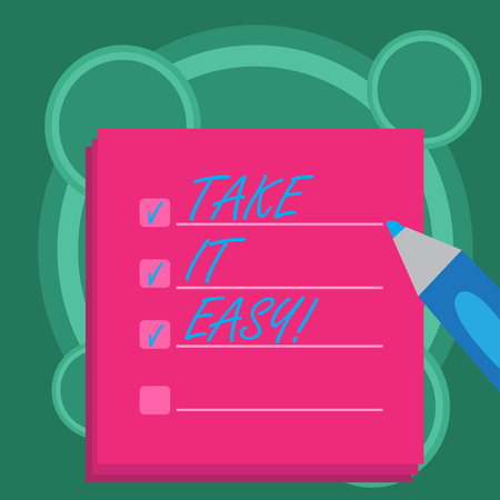 Photo pour Conceptual hand writing showing Take It Easy. Business photo showcasing Be relaxed do not worry about things stay calmed and rest - image libre de droit