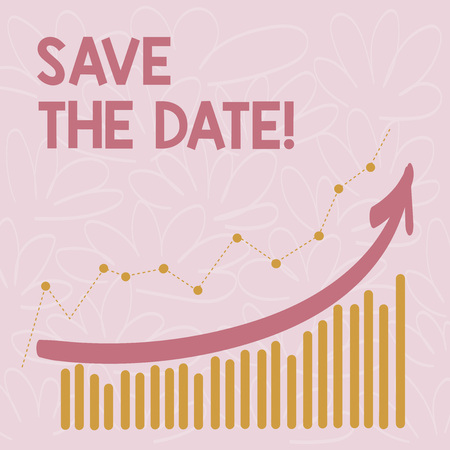 Word writing text Save The Date. Business concept for Systematized events Scheduled activity Recorded Filed