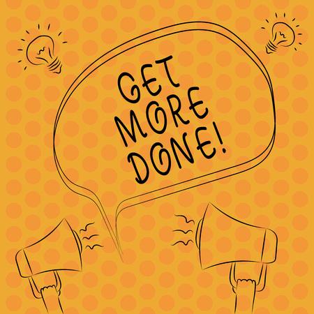 Photo pour Writing note showingGet More Done. Business photo showcasing Checklist Organized Time Management Start Hard work Act Freehand Outline Sketch of Speech Bubble Megaphone Idea Icon - image libre de droit