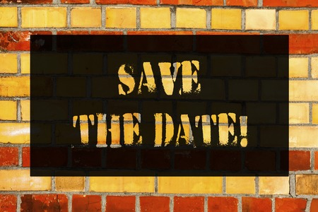 Photo for Conceptual hand writing showing Save The Date. Business photo showcasing Remember not to schedule anything else that time Appointment Brick Wall art like Graffiti motivational written on wall - Royalty Free Image