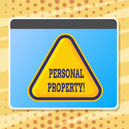 Text sign showing Personal Property. Conceptual photo Belongings possessions assets private individual owner