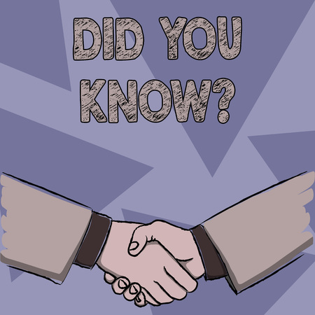 Foto de Text sign showing Did You Know Question. Business photo showcasing when you are asking someone if they know fact or event Businessmen Shaking Hands Firmly as Gesture Form of Greeting and Agreement - Imagen libre de derechos