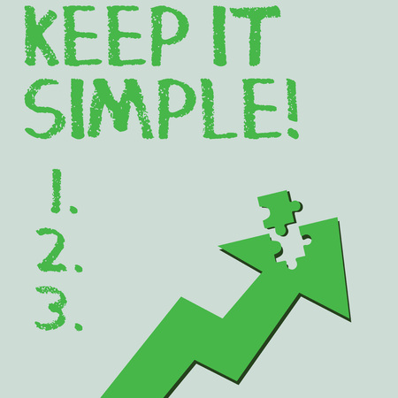 Photo pour Text sign showing Keep It Simple. Business photo text ask something easy understand not go into too much detail Colorful Arrow Pointing Upward with Detached Part Like Jigsaw Puzzle Piece - image libre de droit
