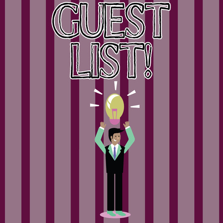 Handwriting text Guest List. Conceptual photo showing who are to be admitted to concert or similar event Businessman Standing Raising Arms Upward with Lighted Bulb Icon on his Head