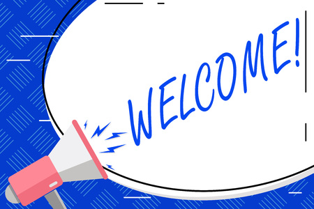 Writing note showing Welcome. Business concept for Warm salutation acknowledgement for someone amiable loved thanked Blank White Huge Oval Shape Sticker and Megaphone Shouting