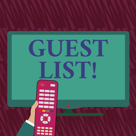 Text sign showing Guest List. Business photo showcasing showing who are to be admitted to concert or similar event Hand Holding Computer Remote Control infront of Blank Wide Color PC Screen