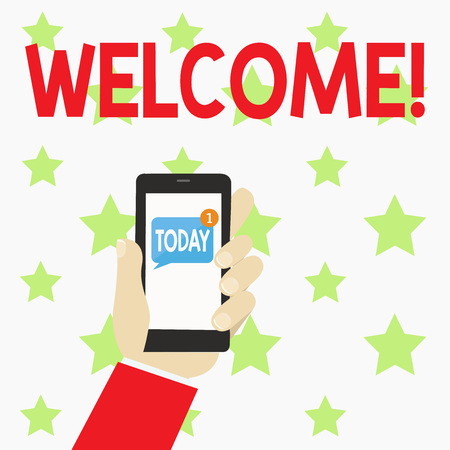 Handwriting text writing Welcome. Conceptual photo Warm salutation acknowledgement for someone amiable loved thanked Human Hand Holding Smartphone with Numbered Unread Blank Message on Screen