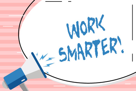 Photo pour Conceptual hand writing showing Work Smarter. Concept meaning its better to efficient and productive than waste time Oval Shape Sticker and Megaphone Shouting with Volume Icon - image libre de droit