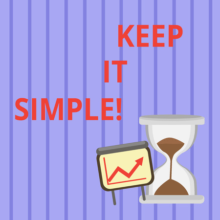 Photo pour Word writing text Keep It Simple. Business photo showcasing ask something easy understand not go into too much detail Successful Growth Chart with Arrow Going Up and Hourglass with Sand Sliding - image libre de droit