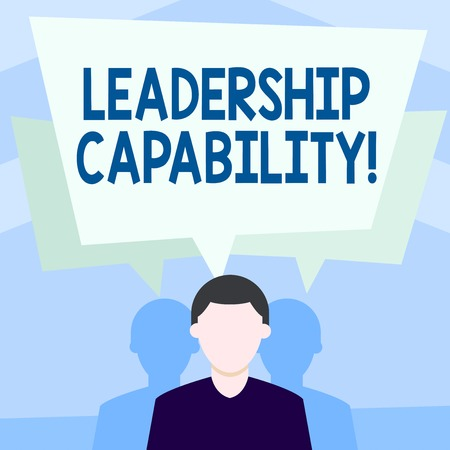 Writing note showing Leadership Capability. Business concept for ability to influence to lead others successfully Faceless Man has Two Shadows with Speech Bubble Overlapping