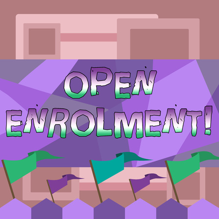 Handwriting text writing Open Enrolment. Conceptual photo student public school other than one assigned basis residence Blank Solid Colorful Pennant Streamer Flag on Stick Mounted on Picket Fence