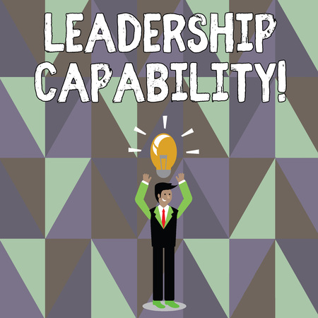 Word writing text Leadership Capability. Business photo showcasing ability to influence to lead others successfully Businessman Standing Raising Arms Upward with Lighted Bulb Icon on his Head