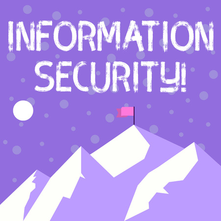 Handwriting text writing Information Security. Conceptual photo protected against the unauthorized use of information Mountains with Shadow Indicating Time of Day and Flag Banner on One Peak
