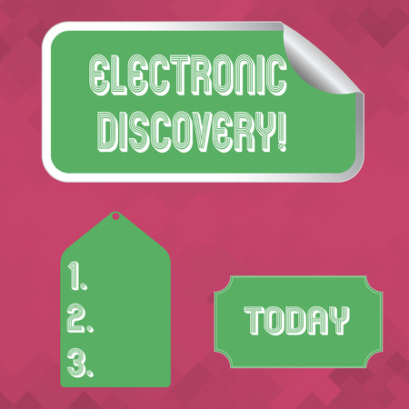 Word writing text Electronic Discovery. Business photo showcasing discovery in legal proceedings such as litigation Blank Color Label, Self Adhesive Sticker with Border, Bended Corner and Tag