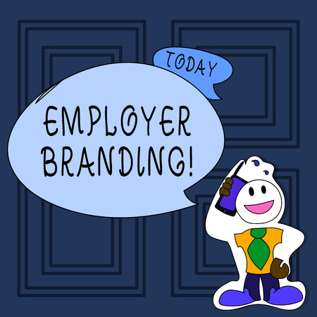 Photo pour Conceptual hand writing showing Employer Branding. Concept meaning promoting company employer choice to desired target group Man in Necktie Holding Smartphone to Head in Sticker Style - image libre de droit