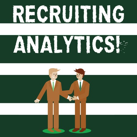 Photo for Conceptual hand writing showing Recruiting Analytics. Concept meaning used to track the identification of the candidates Businessmen Smiling and Greeting each other by Handshaking - Royalty Free Image