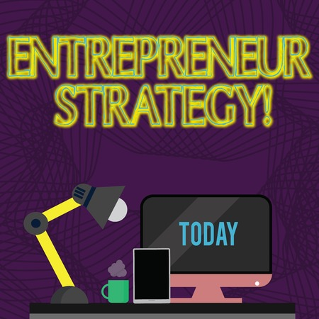 Handwriting text Entrepreneur Strategy. Conceptual photo establish and sustain a competitive advantage Arrangement of Workspace for Nightshift Worker with Computer,Tablet and Lamp