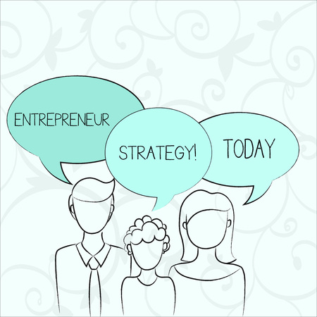 Text sign showing Entrepreneur Strategy. Business photo showcasing establish and sustain a competitive advantage Family of One Child Between Father and Mother and Their Own Speech Bubble