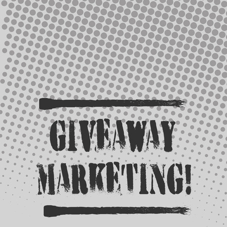 Text sign showing Giveaway Marketing. Business photo text distribution of free merchandise to promote your business Halftone in Varied Sized Dots that Simulates Imagination of Continuous Tone