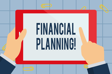Text sign showing Financial Planning. Business photo text determining how a business will afford to achieve goal Businessman Hand Holding, Pointing and Touching Colorful Tablet Blank Screen