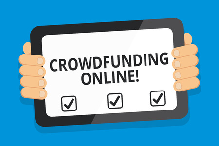 Word writing text Crowdfunding Online. Business photo showcasing raising small amounts of money from analysisy showing Color Tablet Smartphone with Blank Screen Handheld from the Back of Gadget